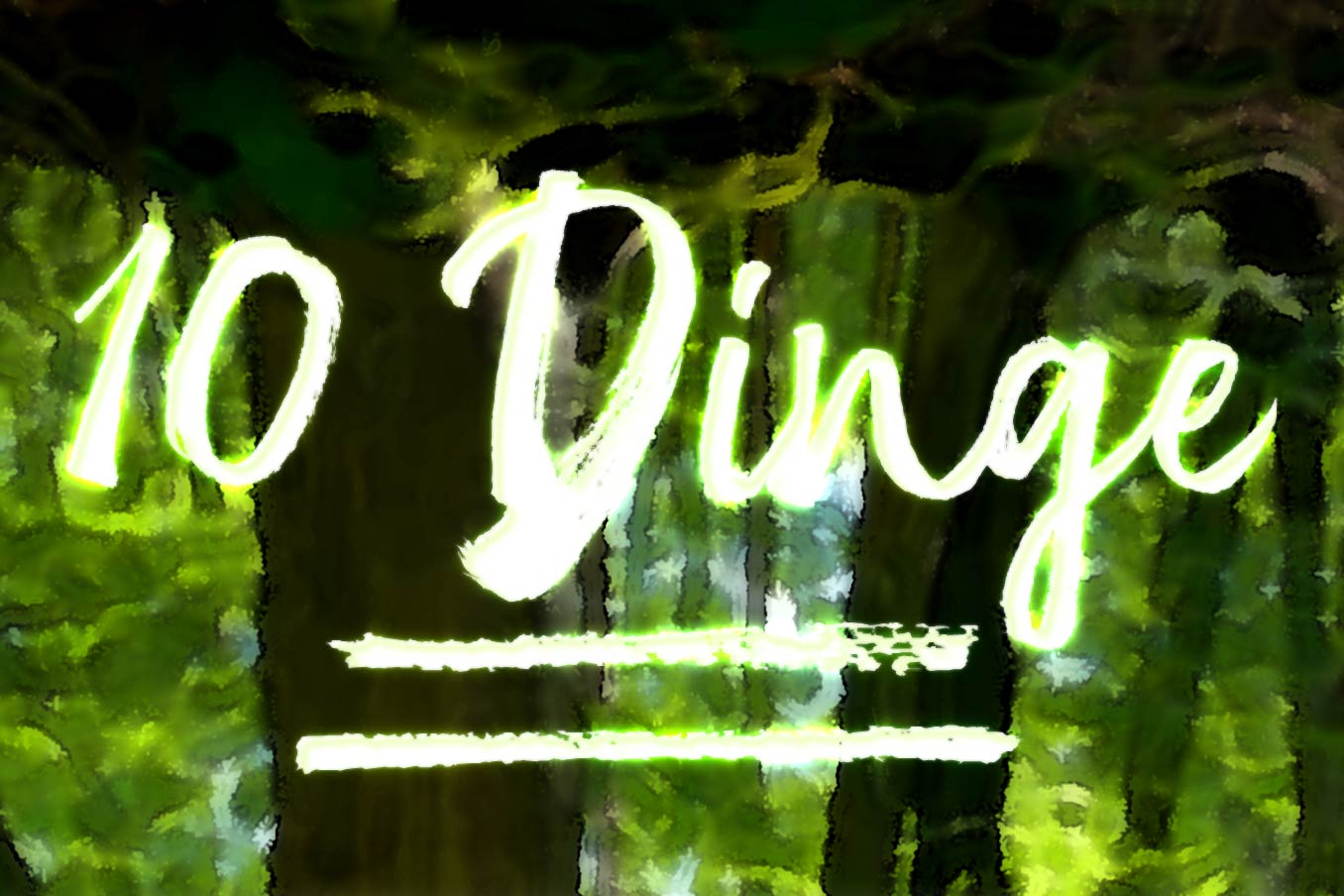 """Bild für Beitrag """"10 Dinge"""" 1"""